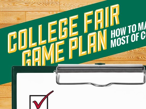 College Fair Game Plan